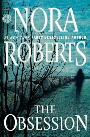 The Obsession read read free novels online by Nora Roberts