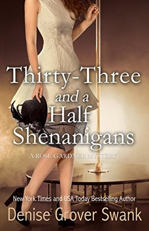Thirty-Three and a Half Shenanigans